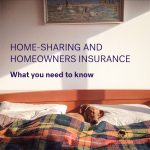 Home-Sharing & Homeowners Insurance: What You Need to Know
